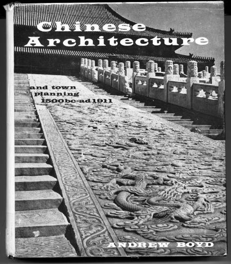 40.83--Boyd's-magnum-opus-on-Chinese-Architecture,-pub-in-1965