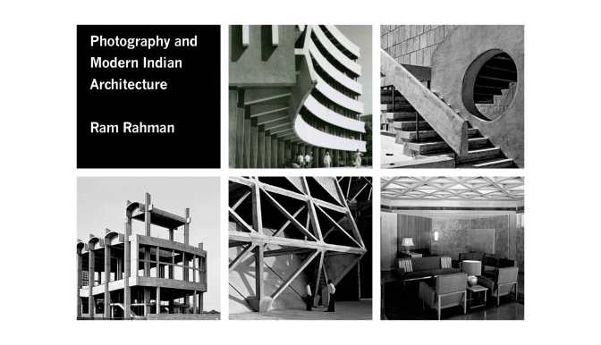 Photography and Modern Indian Architecture