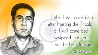 The quote by Captain Vikram Batra - the inspiration.